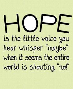 Hope, hope