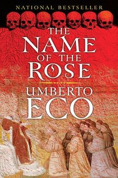 The Name of the Rose - Eco