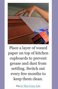 Keep top of kitchen cabinets clean