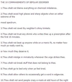 The Ten Commandments of Bipolar Disorder mental ill, stuff, bipolar pride, bipolar disord, ten commandments, 10 command