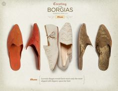 Lucrezia Borgia would have worn only the most elegant silk slippers upon her feet. renaissance shoes, fashion history, silk slipper, the borgias, lucrezia borgia, borgia fashion