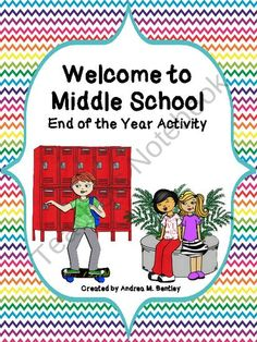 Welcome to Middle School End of the Year Writing Activity from Right Down the Middle with Andrea on TeachersNotebook.com (10 pages)  - Each year, I have my middle school students make a Welcome to Middle School book for the upcoming middle school students. This writing activity is designed to introduce those new students to middle school through the eyes of kids their age. Your students