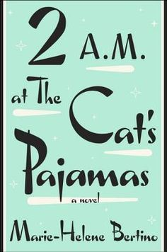 2 A.M.at The Cat's Pajamas