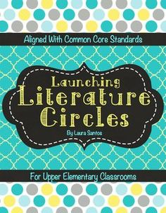 Getting Started With Common Core Literature Circles - A full program for your elementary classroom - $20