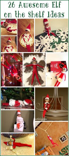 26 Awesome Elf on the Shelf Ideas.. you're whole year planned out for you in one easy post!