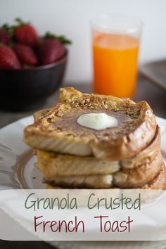 Granola Crusted French Toast from Healthy-Delicious.com #breakfast