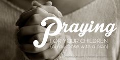 God wants to move mightily in the lives of our children! But, sometimes as moms, taking time to pray is at the bottom of our to-do list and can even feel dry and simplistic. If you long to go deeper in your prayer life, don't miss this post with practical encouragement about how to pray for our children with great purpose!