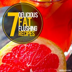 Eating well isn't always about eating less; it's about eating differently. With recipes that contain ingredients that flush fat, you can enjoy delicious foods and beverages while helping your body obtain or maintain a healthy weight. Try out the following 7 Delicious Fat-Flushing Recipes!  #fatflushing #healthyrecipes #menuplanning