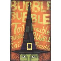 You witch you had this sign on your wall this Halloween? Don't let this one bubble up inside you, go on and get it now!