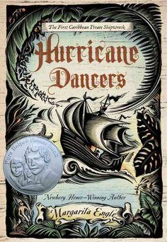 Hurricane dancers : the first Caribbean pirate shipwreck / Margarita Engle.