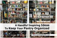 A Handful Inspiring Ideas To Keep Your Pantry Organized