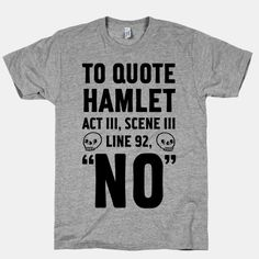 To Quote Hamlet Act