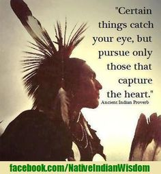 Native American Wisdom wisdom quotes, nativ quot