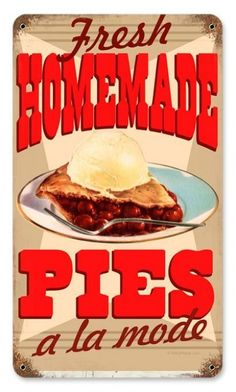 Vintage and Retro Wall Decor - JackandFriends.com - Vintage Homemade Pies Metal Sign, $35.97 (http://www.jackandfriends.com/vintage-homemade-pies-metal-sign/)
