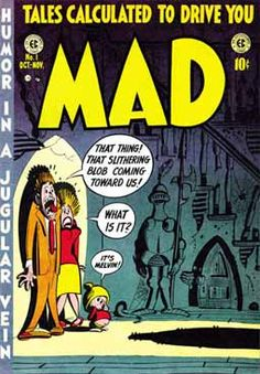 "Mad Magazine debuts founded by Harvey Kurtzman and William Gaines in 1952. It was launched as a comic book and did not become the cultural king of parody and satire ""magazine"" with the familiar face of Alfred E Newman until 1955. Mad."
