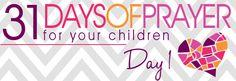31 Days of Prayer for Your Children