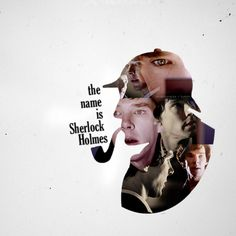 The name is Sherlock Holmes.