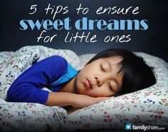 Struggling with getting your child to bed each night? Here arefive tips for smooth sailing to dreamland.