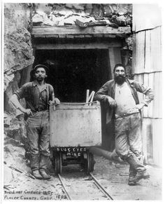 """Gold miners at """"The Last Chance Mine"""", Placer County, California, 1882"""