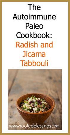 The Autoimmune Paleo Cookbook review, plus Radish and Jicama Tabbouli