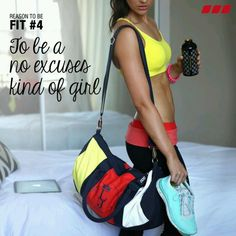 Reason to be fit, to become No Excuses Girl