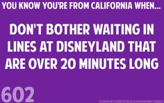 YOU KNOW YOU'RE FROM CALIFORNIA WHEN...: Photo