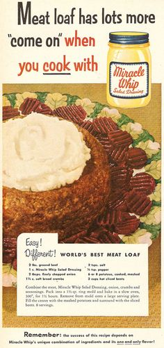 World's Best Meatloaf with Miracle Whip!