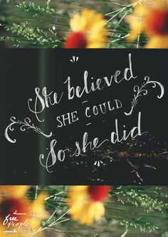 She Believed She Could