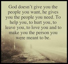 God Gives You The People You Need