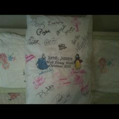 Disney World   Use a pillowcase instead of an autograph book! Makes for a very special souvenir.