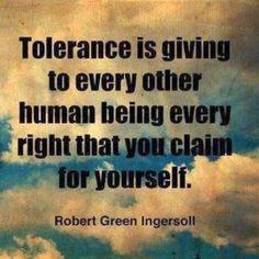 This is Enlightenment ~ robert green ingersoll wisdom, thought, inspir, word, claim, quot, robert green, toler, live