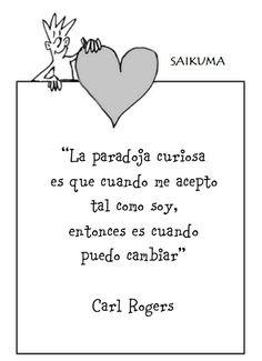 La paradoja de la vida: Carl Rogers