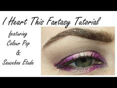 Colour Pop I Heart This Fantasy Tutorial