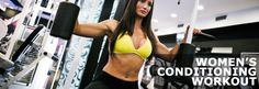 Whole Body Conditioning Workout For Women