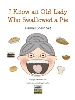 Flannel Board Set: I Know An Old Lady Who Swallowed a Pie