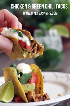 Easy Chicken & Green Chili Tacos   My Life as a Mrs