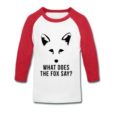 What Does The Fox Say? Kids' baseball t-shirt | Spreadshirt | ID: 13426890