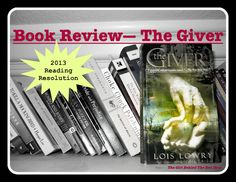 """The Girl Behind The Red Door: Book Review — """"The Giver"""" by Lois Lowry"""