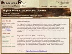 Roanoke Public Library - Special Collections   http://www.virginia.org/wildernessroad/wrSites.asp?comm=Roanoke+Valley&commid=7&site=88