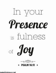 in your presence is fullness of joy  {preghelp.com}