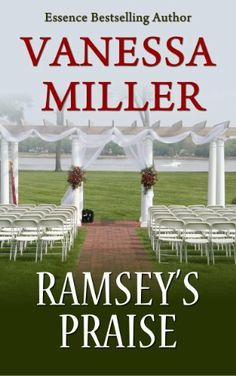 Ramsey's Praise (Book 4 - Praise Him Anyhow Series) by Vanessa Miller, http://www.amazon.com/dp/B00EM4SOPS/ref=cm_sw_r_pi_dp_wscfsb1D94KQA