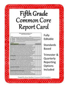 Time to update your progress report/report card? 5th Grade Common Core Report Card, Fully Editable. ($)