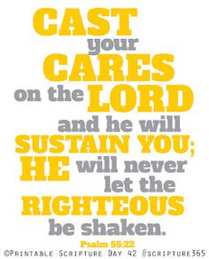 cast your cares on the Lord