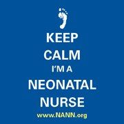 "On September 15, NANN celebrates National Neonatal Nurses Day! In an effort to promote the achievements of dedicated neonatal nurses, NANN asks you to change your profile picture to ""Keep Calm I'm a Neonatal Nurse,"" the week of September 10. NANN continues to support neonatal nurses each and every day. www.nann.org"