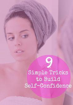 9 Simple Tricks to Build Self-Confidence   GirlsGuideTo
