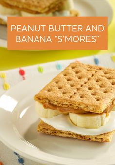 Just 10 minutes stand between you and these Peanut Butter and Banana 'S'mores' for dessert!