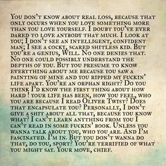 by Robin Williams in Good Will Hunting