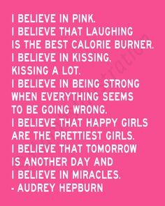 I Believe in Pink  Audrey Hepburn Quote
