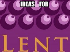RETHINKING YOUTH MINISTRY: February 2008 - good ideas for Lent activities
