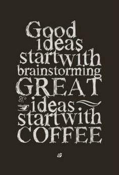 wine, caffein, lostbumblebe 2013, idea start, idea coffe, coffe quot, cup of coffee, coffee quotes, idea versus